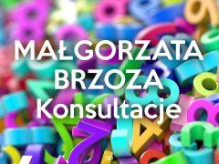 Małgorzata Brzoza KONSULTACJE