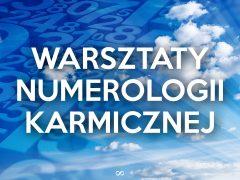 Małgorzata Brzoza-Warsztaty Numerologii Karmicznej